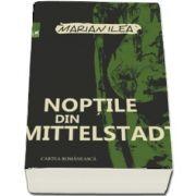 Noptile din Mittelstadt de Marian Ilea