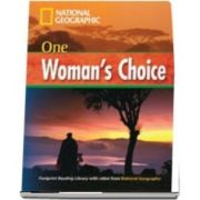 One Womans Choice. Footprint Reading Library 1600. Book with Multi ROM