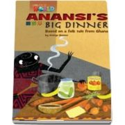 Our World Readers. Anansis Big Dinner. British English
