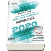 Pas cu pas spre examenul de evaluare nationala la Matematica 2020