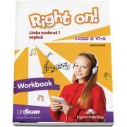 Right on! Limba moderna 1 - caiet de engleza, pentu clasa a VI-a, Workbook