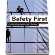 Safety First. English for Health and Safety Resource Book with Audio CDs B1