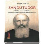 Sandu Tudor, Parintele Daniil - George Enache