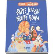 Sapte povesti de noapte buna - Nalbaru Dana