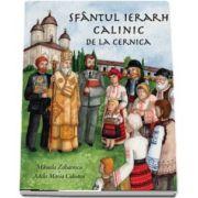 Sfantul Calinic de la Cernica de Mihaela Zaharescu