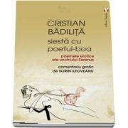 Siesta cu poetul - Boa de Cristian Badilita
