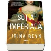 Sotia imperiala de Irina Reyn
