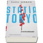 Statia Tokyo de Radu Serban