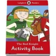 The Red Knight. Activity Book. Ladybird Readers Level 3