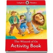 The Wizard of Oz Activity Book. Ladybird Readers Level 4