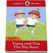 Topsy and Tim. The Big Race. Ladybird Readers Level 2