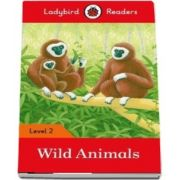 Wild Animals. Ladybird Readers Level 2