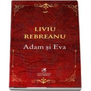 Adam si Eva de Liviu Rebreanu
