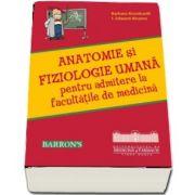 Anatomie si fiziologie umana pentru admitere la facultatile de medicina - Autori: Barbara Krumhardt si I. Edward Alcamo