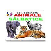 Animale salbatice. Editie bilingva romana-engleza