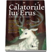 Calatoriile lui Erus. Numarul 5