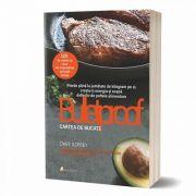 Dieta Bulletproof. Cartea de bucate de Dave Asprey