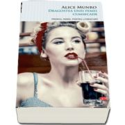 Dragostea unei femei cumsecade de Alice Munro
