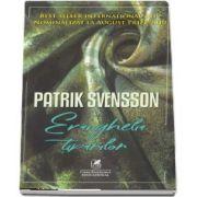 Evanghelia tiparilor de Patrik Svensson
