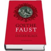 Faust. Tragedie - Johann Wolfgang von Goethe