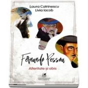 Fernando Pessoa. Alteritate si abis