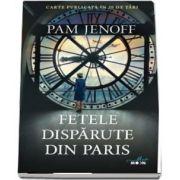 Fetele disparute din Paris de Jenoff Pam