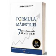 Formula maiestriei. Editia a II-a de Andy Szekely
