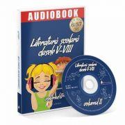 Literatura Scolara pentru clasele V-VIII, volumul II. Audiobook