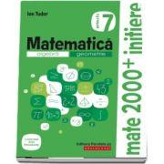 Matematica. Algebra, geometrie. Caiet de lucru. Clasa a VII-a. Initiere. Partea a II-a (Avizat M. E. N.)