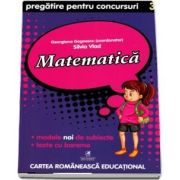 Matematica. Pregatire pentru concursuri, clasa a III-a de Georgiana Gogoescu