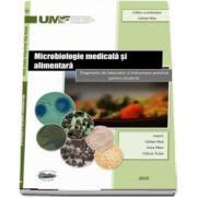 Microbiologie medicala si alimentara. Diagnostic de laborator si indrumare practica pentru studenti