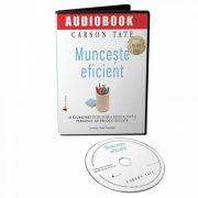 Munceste eficient. Audiobook - Carson Tate