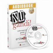 Nu gandi! Audiobook