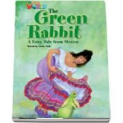 Our World Readers. The Green Rabbit. British English