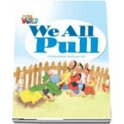 Our World Readers. We All Pull. British English
