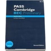 PASS Cambridge BEC Preliminary. Teachers Book and Audio CD