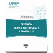 Patologia medico-chirurgicala a esofagului