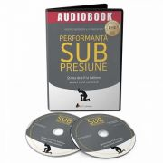 Performanta sub presiune. Audiobook