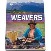 Peruvian Weavers. Footprint Reading Library 1000