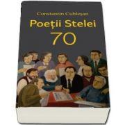 Poetii,, Stelei\' 70