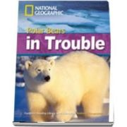 Polar Bears in Trouble. Footprint Reading Library 2200
