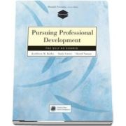 Pursuing Professional Development. Self as Source