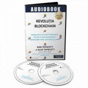 Revolutia blockchain - Despre felul în care tehnologia aflată la baza bitcoinului transformă banii, afacerile şi lumea - Audiobook