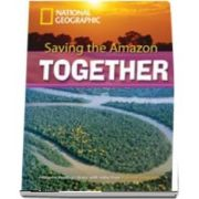 Saving the Amazon Together. Footprint Reading Library 2600. Book