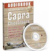 Secrete de la Capra Chicotitoare. Audiobook