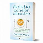 Solutia zonelor albastre de Dan Buettner