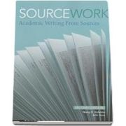 Sourcework. Academic Writing from Sources