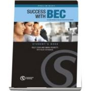 Success with BEC Preliminary. The New Business English Certificates Course. Students Book