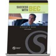 Success with BEC Vantage. The New Business English Certificates Course. Students Book