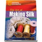The Art of Making Silk. Footprint Reading Library 1600. Book with Multi ROM